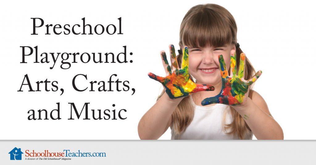Preschool Arts, Crafts, and Music