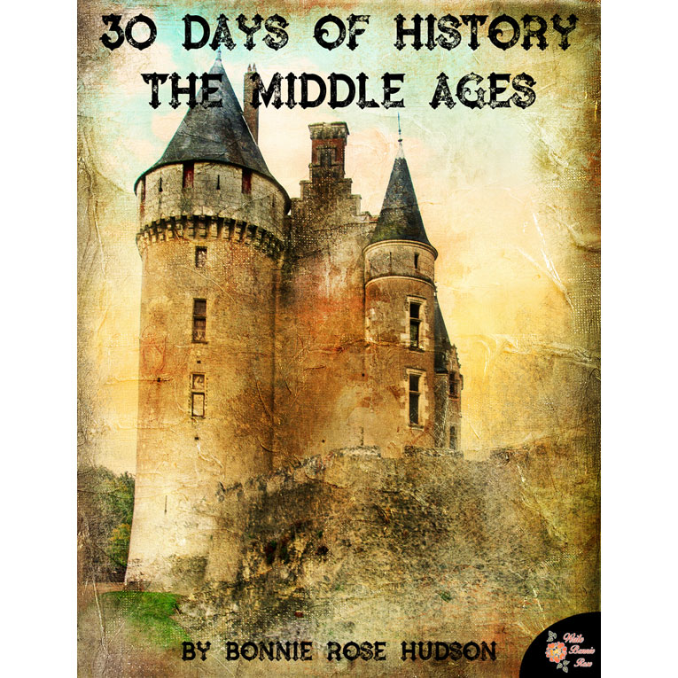 30 Days of History: The Middle Ages (e-book)