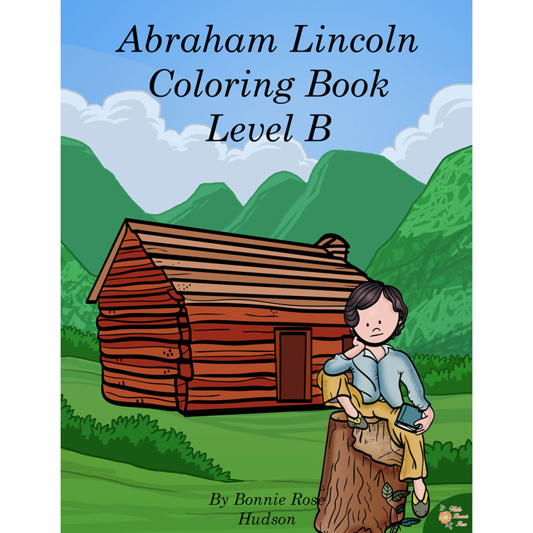 Abraham Lincoln Coloring Book Level B E
