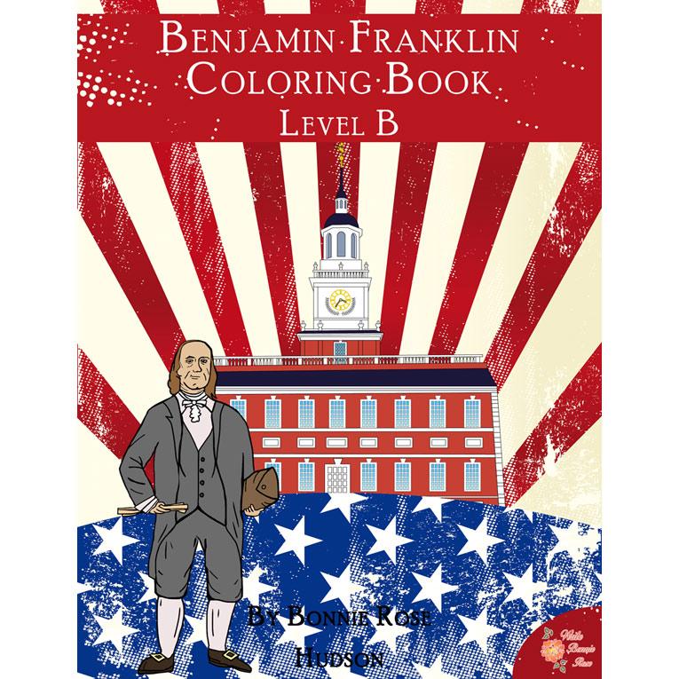 Benjamin Franklin Coloring Book-Level B (e-book)