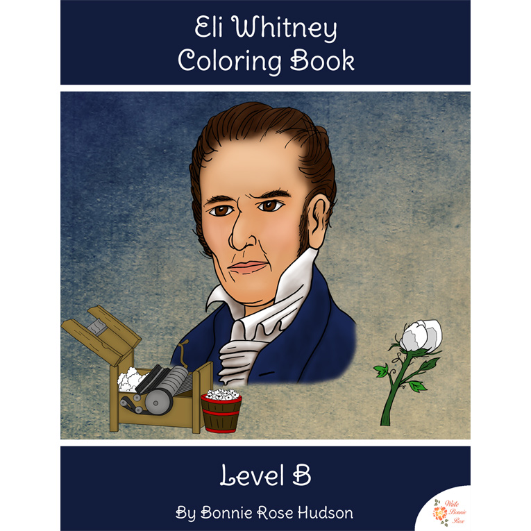 Eli Whitney Coloring Book-Level B (e-book)