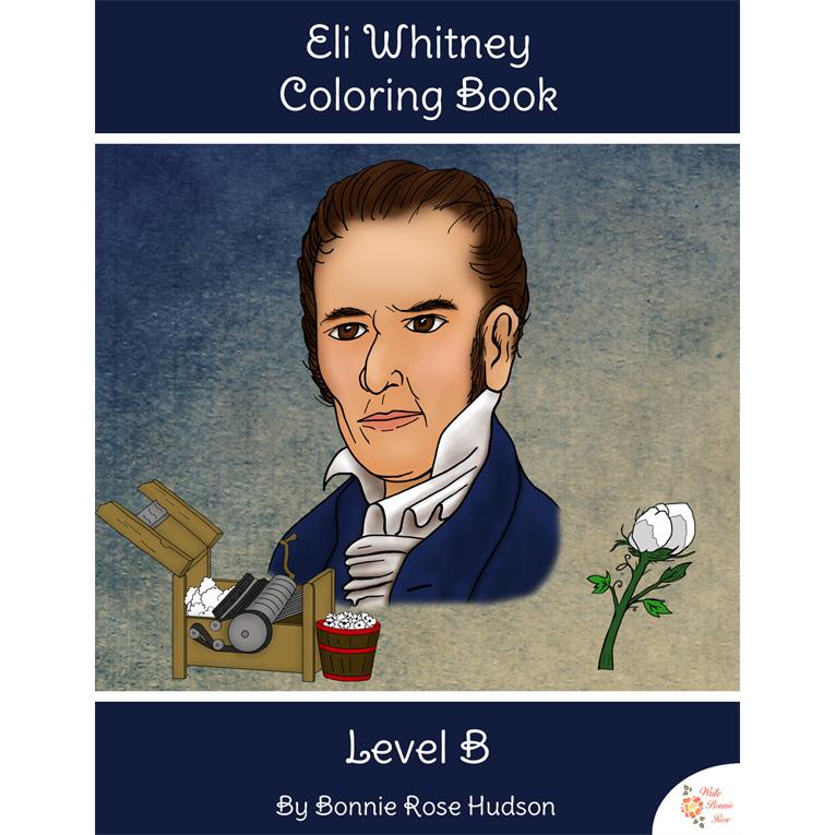Eli Whitney Coloring Book-Level B (e-book)