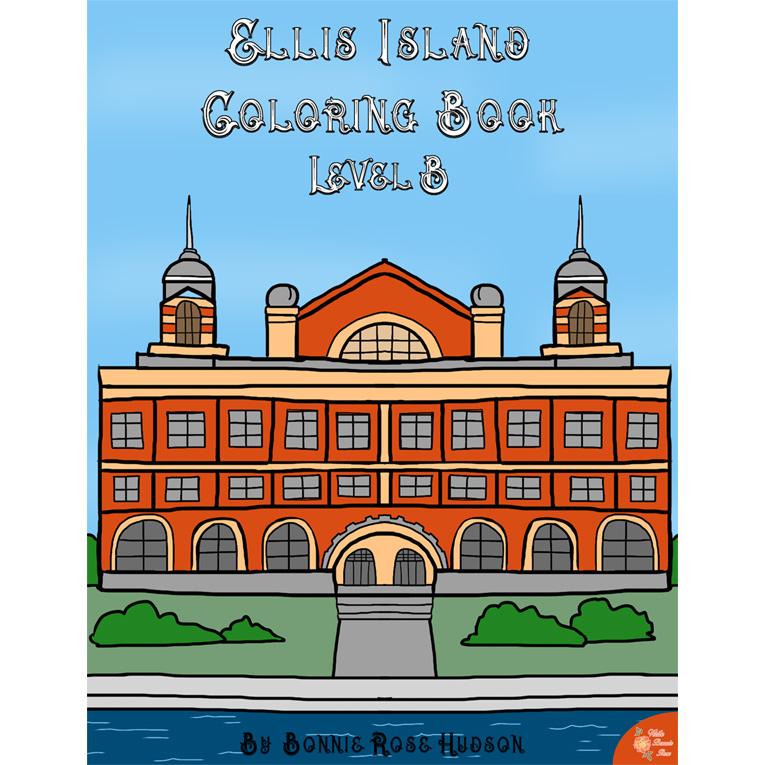 Ellis Island Coloring Book-Level B (e-book)