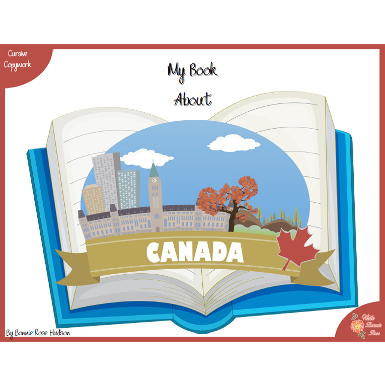 My Book About Canada with Cursive Copywork (e-book)
