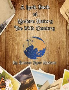 A Look Back at Modern History-The 20th Century