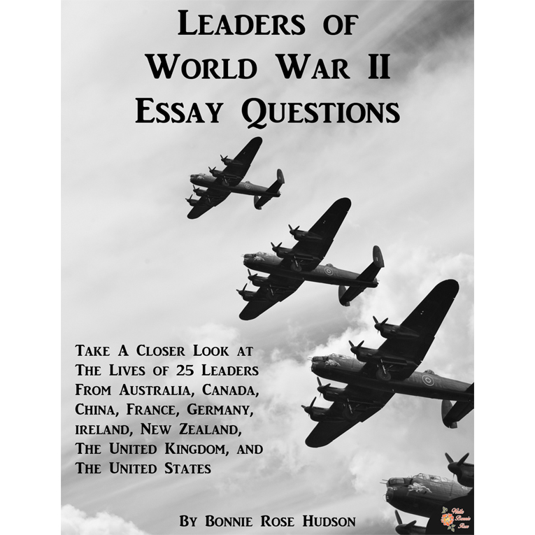 Leaders of World War II Essay Questions (e-book)