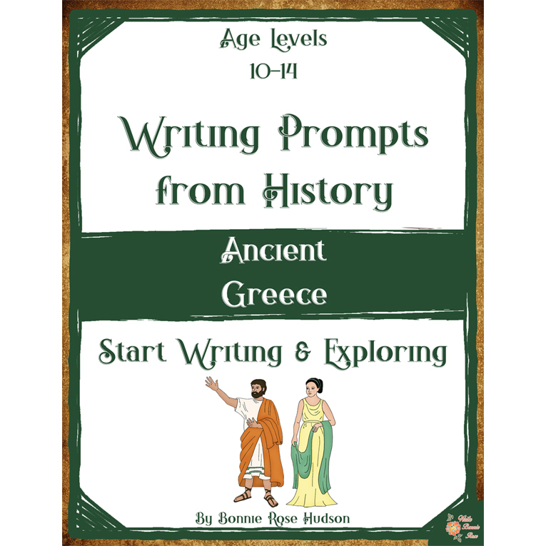 Writing Prompts From History: Ancient Greece (Ages 10-14) (e-book)
