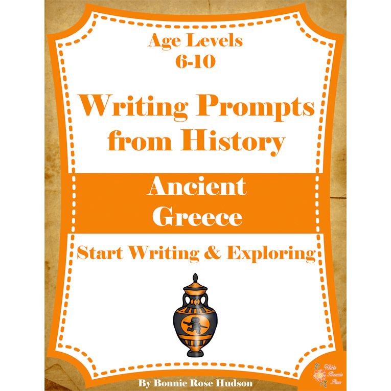 Writing Prompts From History: Ancient Greece (Ages 6-10) (e-book)