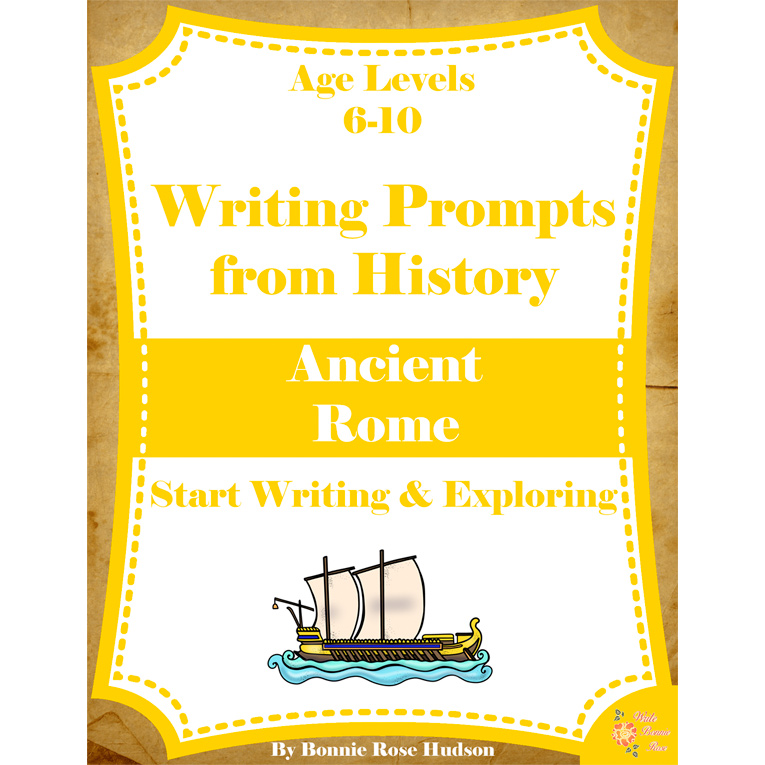 Writing Prompts From History: Ancient Rome (Ages 6-10) (e-book)