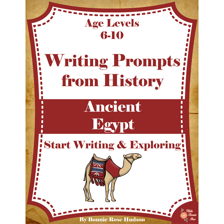 Writing Prompts From History: Ancient Egypt (Ages 6-10) (e-book)