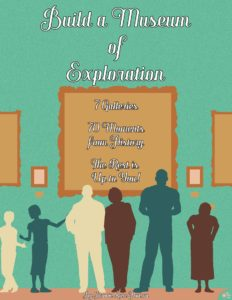 Build a Museum of Exploration