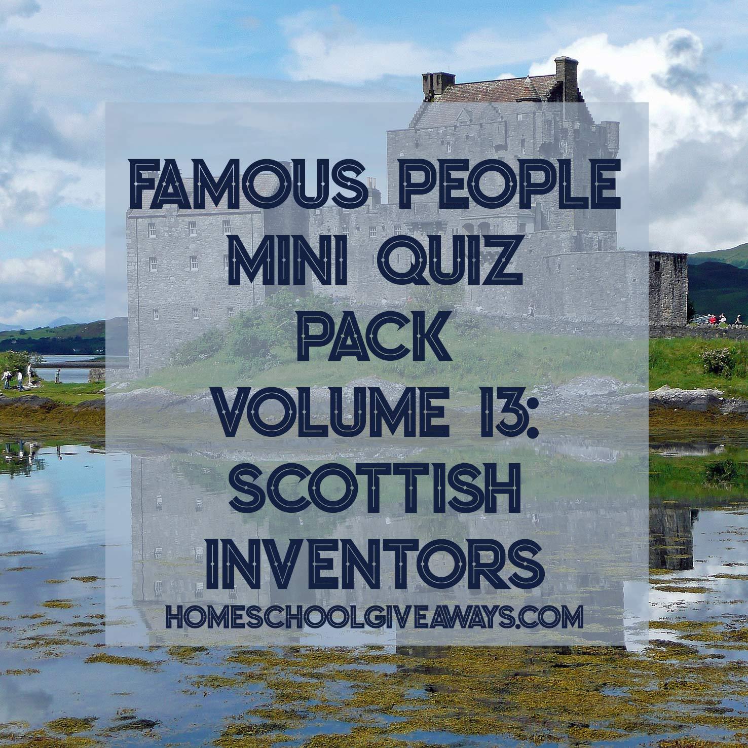 FREE Famous People Mini Quiz Pack Volume 13 – Scottish Inventors