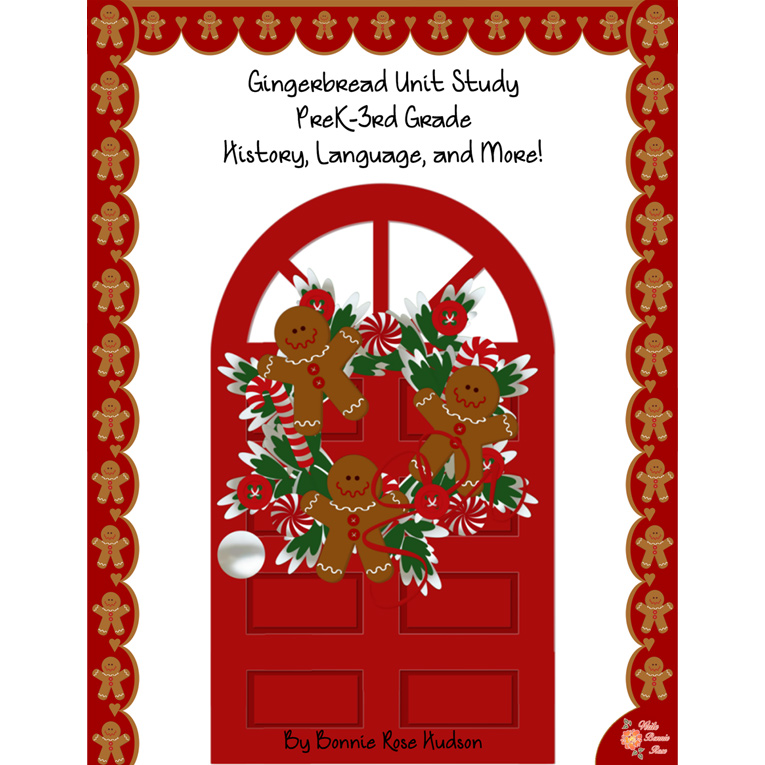 Gingerbread PreK to 3rd Unit Study (e-book)