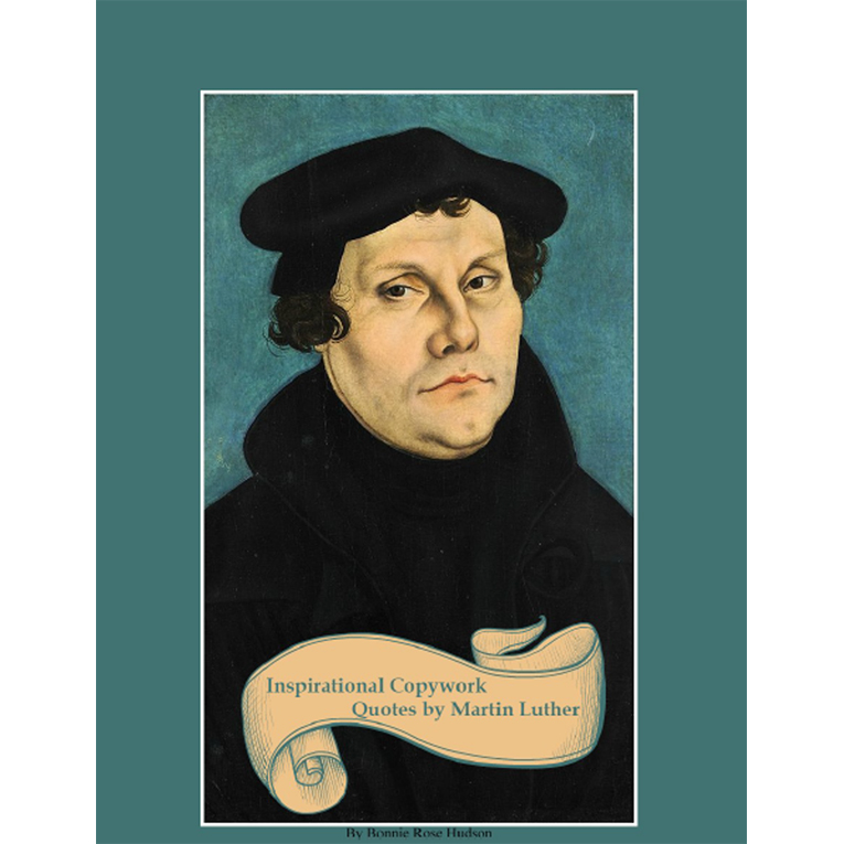 Inspirational Copywork Quotes by Martin Luther (e-book)