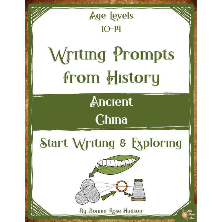 Writing Prompts From History: Ancient China (Ages 10-14) (e-book)