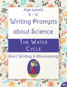 Writing Prompts About Science-The Water Cycle