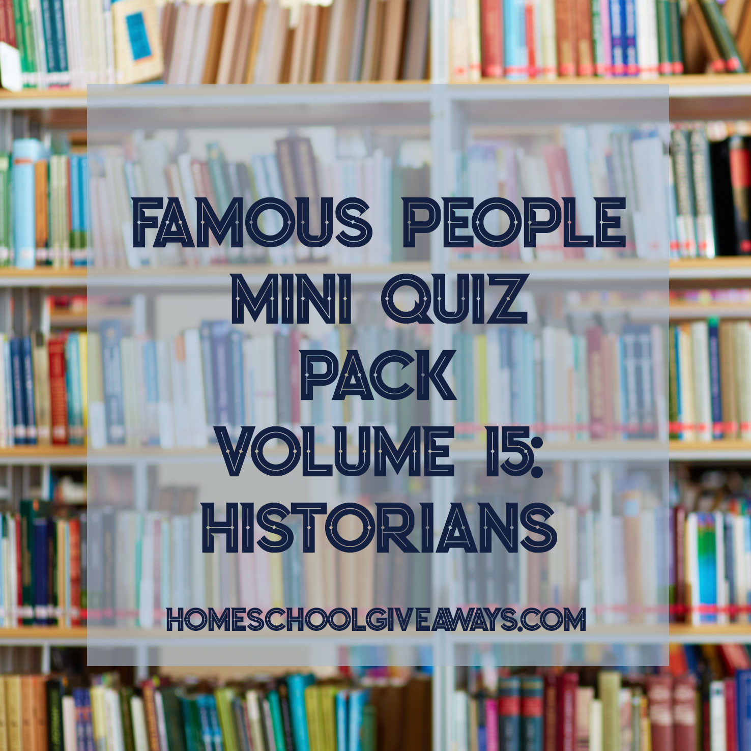 FREE Famous People Mini Quiz Pack Vol. 15 – Historians