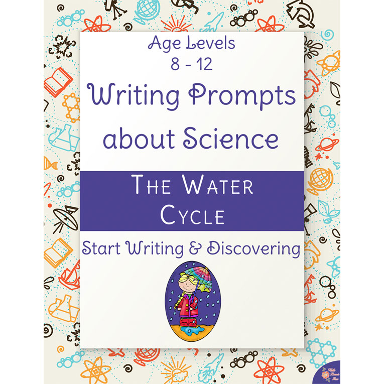 Writing Prompts About Science: The Water Cycle (e-book)