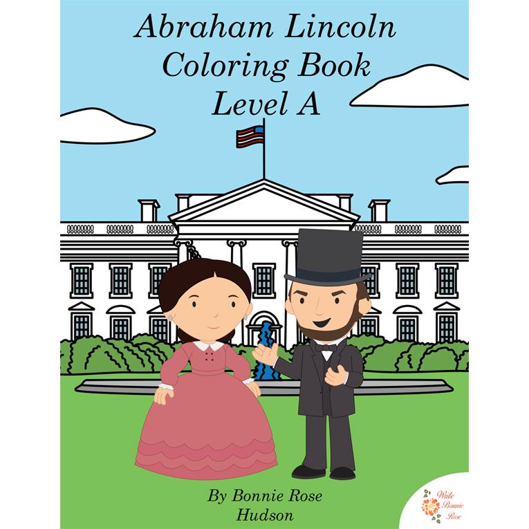 Abraham Lincoln Coloring Book-Level A (e-book)