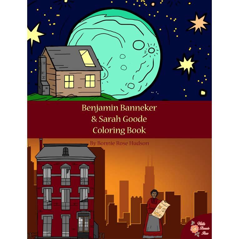 Benjamin Banneker and Sarah Goode Coloring Book-Levels A, B, or C